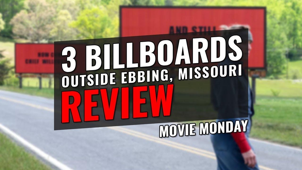Three Billboards Outside Ebbing, Missouri - REVIEW ...