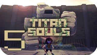 TITAN SOULS | EP 5 | Capitulo FINAL - Timmy la Leyenda