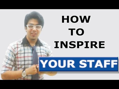 How to Inspire Your Staff - Corporate, Management and Leadership Skills Course