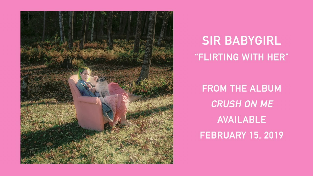 c916ae27028 Sir Babygirl - Flirting with Her - YouTube