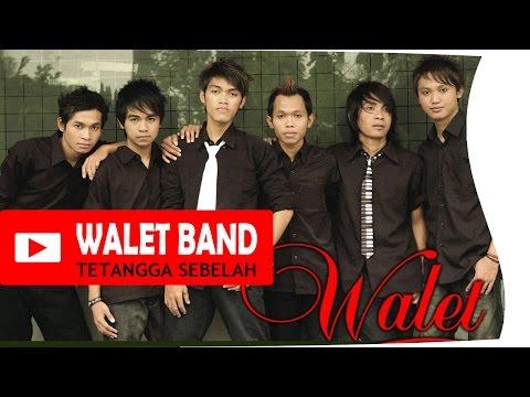 Walet Band - Tetangga Sebelah  Lyric