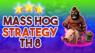 Mass Hog Attack Strategy Town Hall 8 | TH8 vs TH8 3 Star Attack Strategies | Clash of Clans