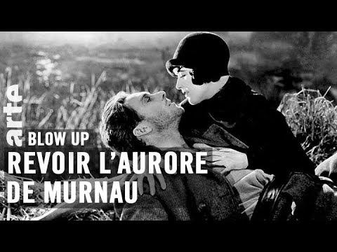 Et si on revoyait L'Aurore de Murnau ? - Blow Up - ARTE