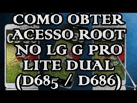 Acesso ROOT | Lg G Pro Lite D685 Pt-Br