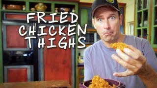How To Make Fried Chicken Thighs / Cómo Hacer Muslos De Pollo Fritos - Baja Cocina Con James Carson