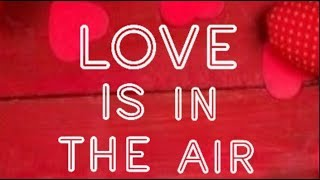 Love is in the air... Poetry...