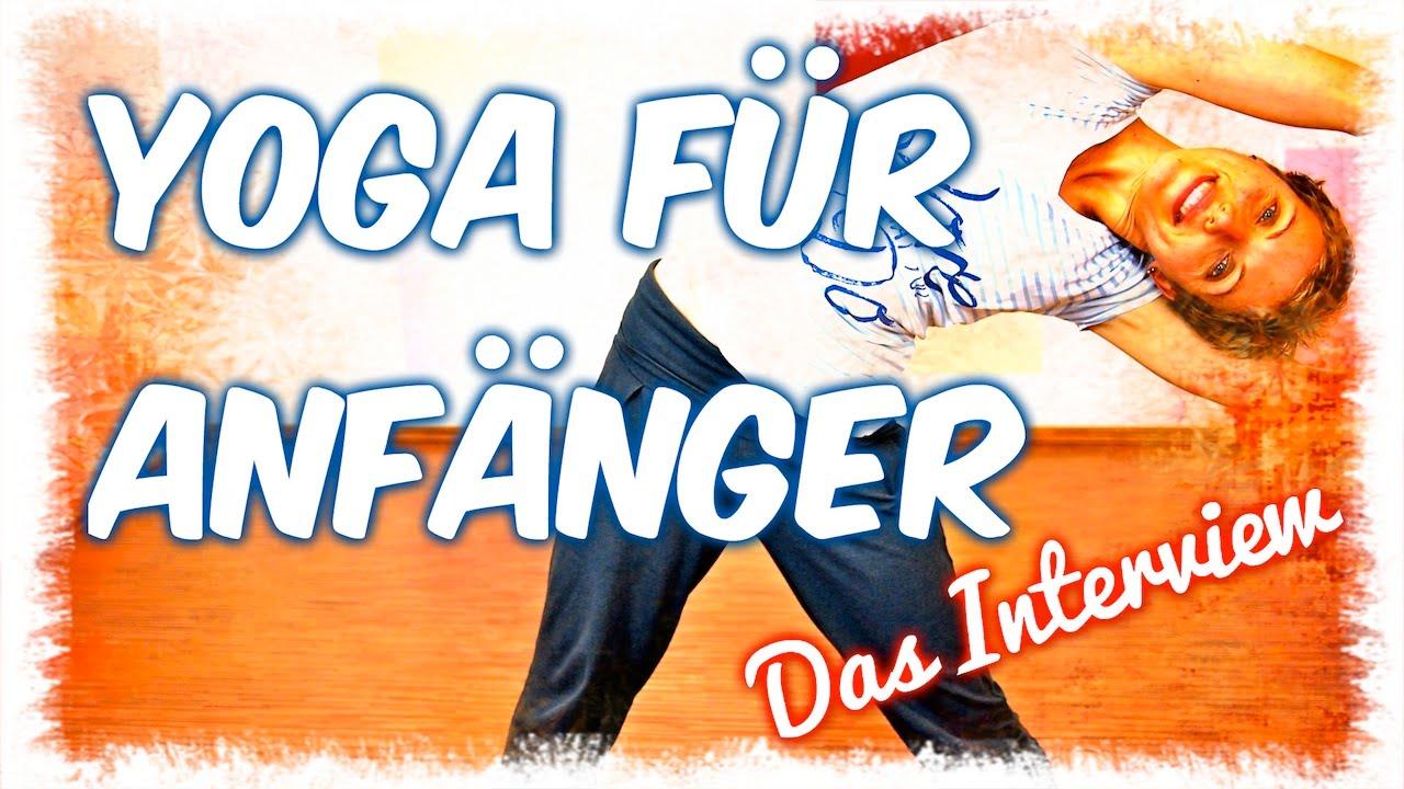 Yoga für Anfänger - Das Interview: Hot Yoga, Augen, Ausbildung #2 ...