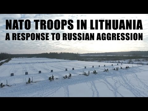 NATO troops in Lithuania – a response to Russian aggression