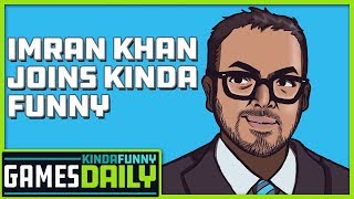 Imran Khan Joins Kinda Funny - Kinda Funny Games Daily 08.23.19