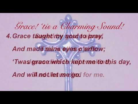 Grace! 'tis a Charming Sound! (Sacred Songs & Solos #8)