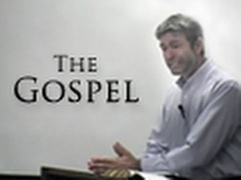 The Gospel - Paul Washer
