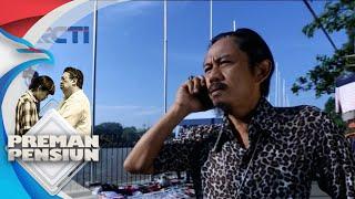 Download lagu PREMAN PENSIUN Ada Orang Yang Ingin Bertemu Kang Mus MP3