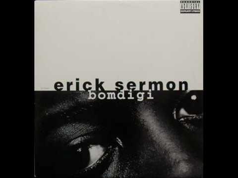 Erick Sermon - Bomdigi (Instrumental)