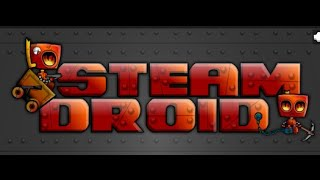 Steam Droid Full Gameplay Walkthrough