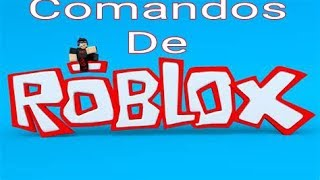 The basic roblox commands