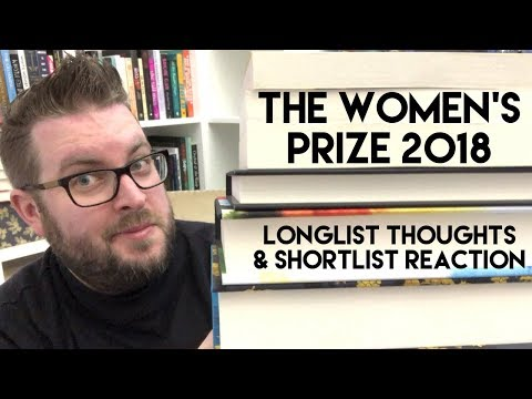 The Women's Prize Longlist Thoughts & Shortlist Reaction | 2018