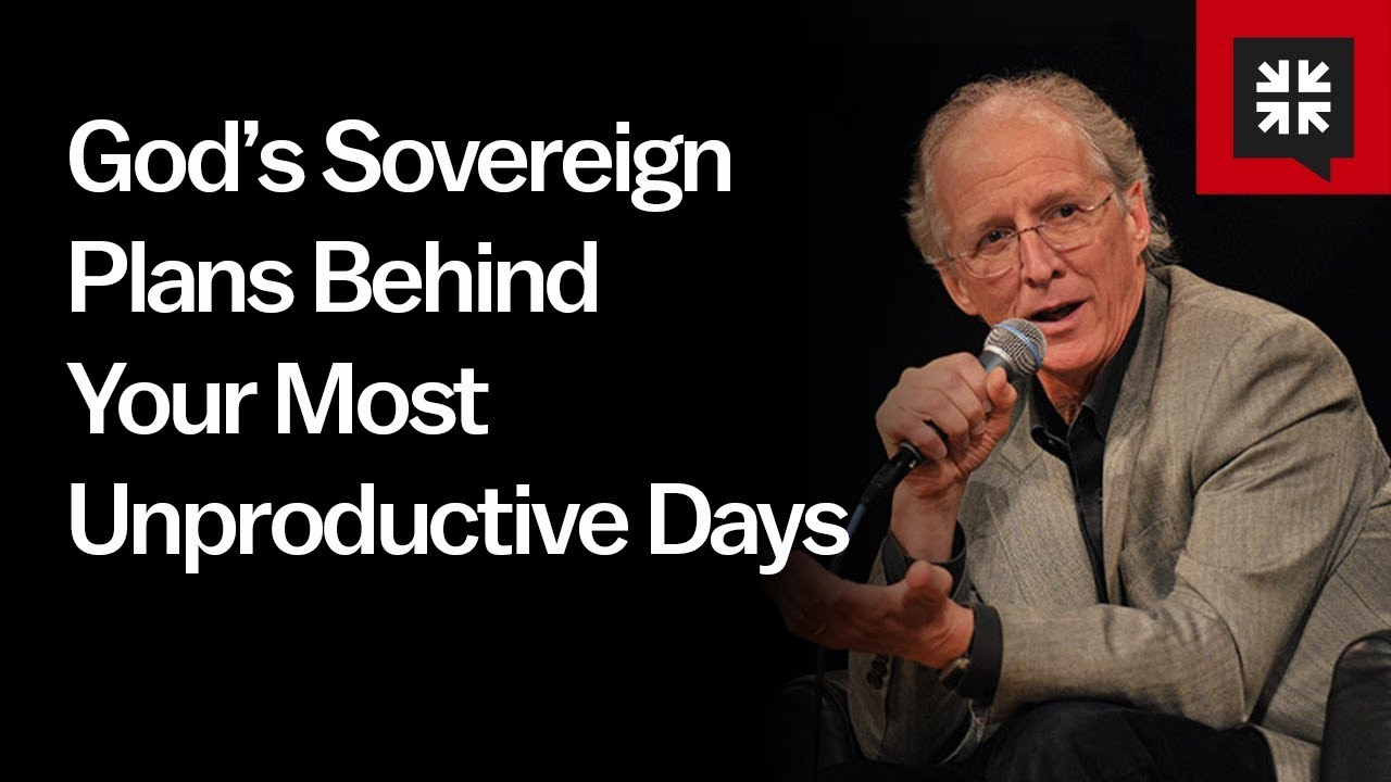 God's Sovereign Plans Behind Your Most Unproductive Days // Ask Pastor John