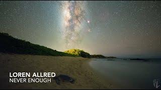 Loren Allred - Never Enough (1 hour)