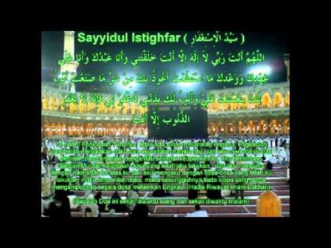 Doa' Sayyidul Istighfar (Penghulu Istighfar)