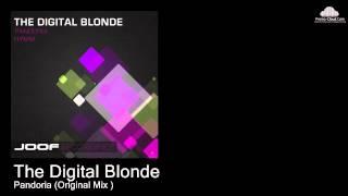 The Digital Blonde - Pandoria (Original Mix ) [Trance]