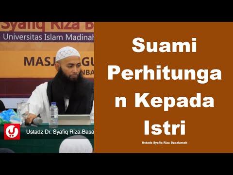 Suami Perhitungan Kepada Istri Ustadz Syafiq Riza