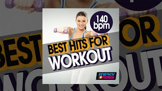 E4F 140 Bpm Best Hits For Workout Fitness Music 2018