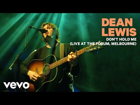 Dean Lewis - Don't Hold Me (Live At The Forum, Melbourne)
