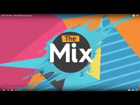 ABC The Mix - Kati Thanda Lake Eyre