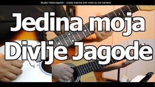 Jedina moja - Divlje Jagode - cover lesson