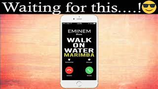 """Enjoy marimba remix of the latest song """"walk on water"""" by eminem feat. beyonce as your ringtone: http://smarturl.it/walkonwatereminemmnd best iphone ringtone..."""
