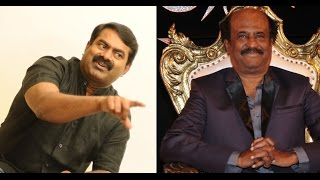 Rajnikanth is not a clean man | Seeman