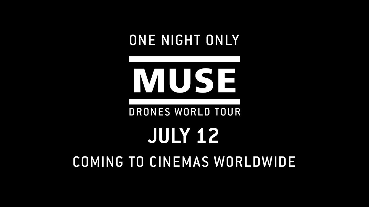 """MUSE: Drones World Tour // """"The Globalist"""" Teaser [In Cinemas Worldwide 12 July] - Tickets available now for MUSE: Drones World Tour! The film is a one-night only event, in cinemas worldwide, on Thursday 12 July 2018."""