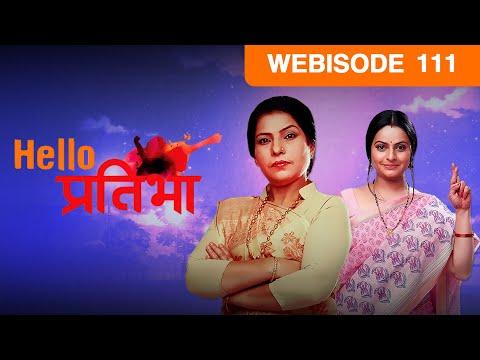 Hello Pratibha - Episode 111  - June 22, 2015 - Webisode