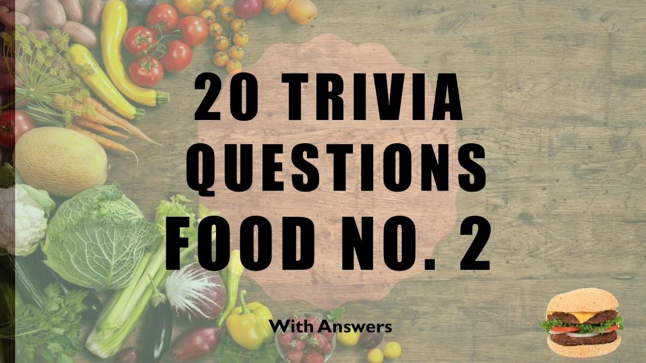 20 Trivia Questions (Food) No. 2 - YouTube