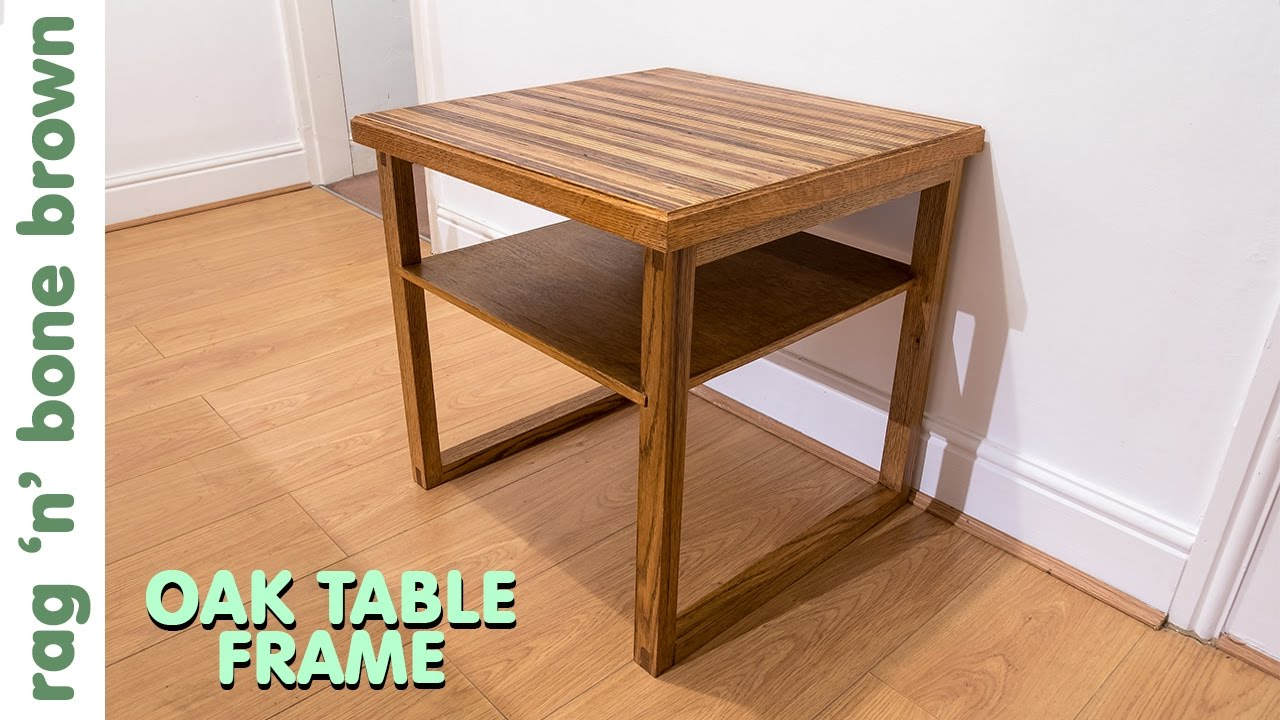 Making An Oak Table Frame For The Plywood Table Top - Part 2 of 2 ...