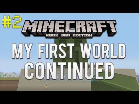 Mincraft Xbox 360: My First World Continued The First Objective Complete Creeper Face Episode 2