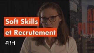 Comment détecter les soft skills en entretien ?
