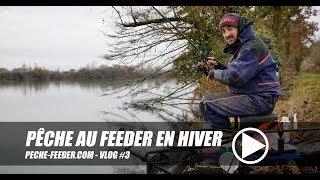 Pêche au feeder en hiver - peche-feeder VLOG#3
