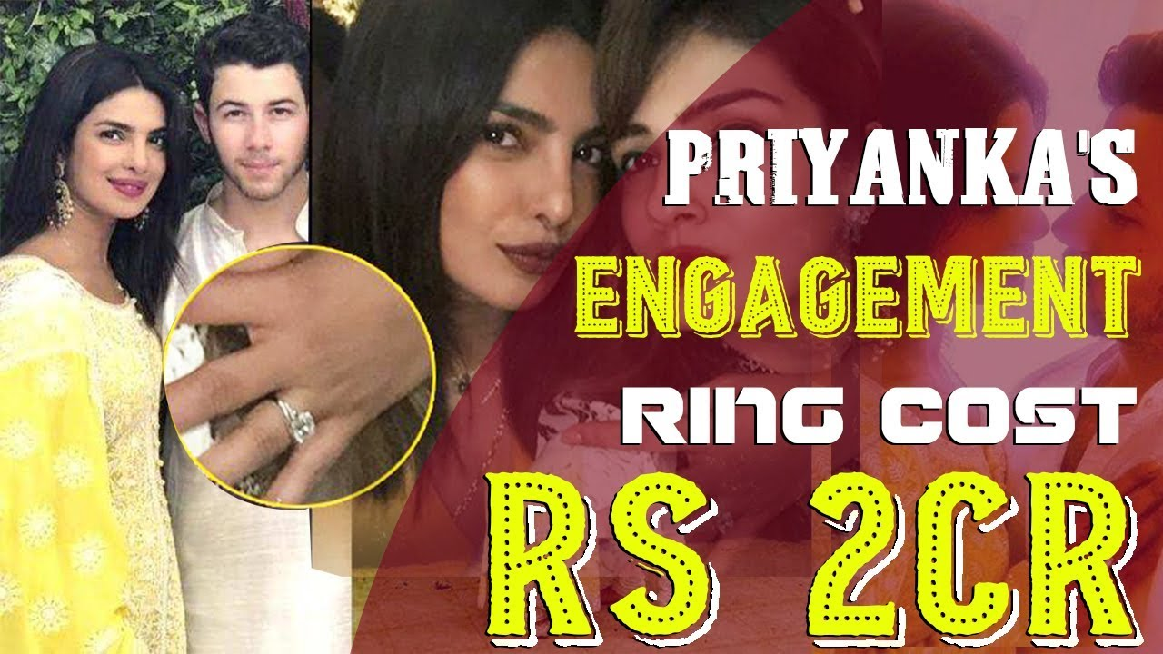 How Much Priyanka Chopra S Engagement Ring From Nick Jonas Costs