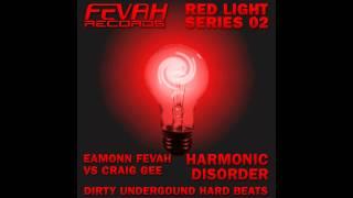 Craig Gee - Harmonic Disorder (Craig Gee vs Eamonn Fevah Mix) [Fevah Records]