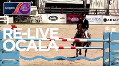 RE-LIVE | Ocala | Longines FEI World Cup™ Jumping NAL | Ranking Competition - Live Oak International