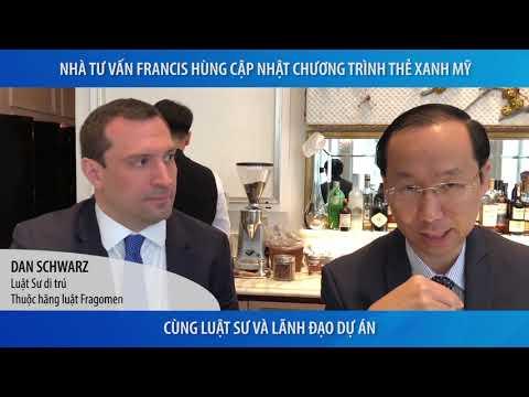 Francis Hùng -  Đầu Tư Đúng dự án và đúng Thời Điểm Để Lấy Thẻ Xanh Hoa Kỳ