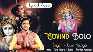 Govind Bolo Lyrics - Jubin Nautiyal | New Song 2020