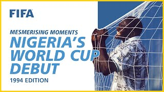 Nigeria s World Cup debut USA 1994 Mesmerising Moments