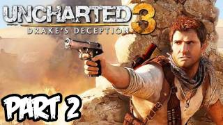 Uncharted 3 Walkthrough Part 2 HD - Chapter 2 - Drake Disney-ified! (PS3/Playstation 3 Gameplay)