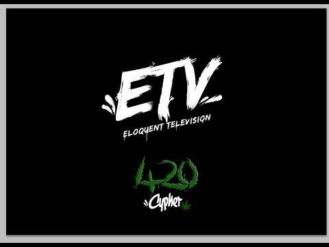 ETV - 420 Cypher Ft Dubbul O, Sparkz, Pooki, Goshin, General, Too Shugs, LC, Reuben, Jo Po & JJH