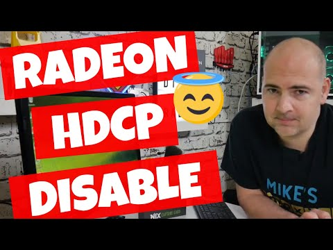 How To Disable HDCP In AMD Radeon Display Driver Windows 10
