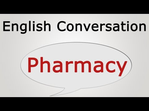 learn English conversation: Pharmacy