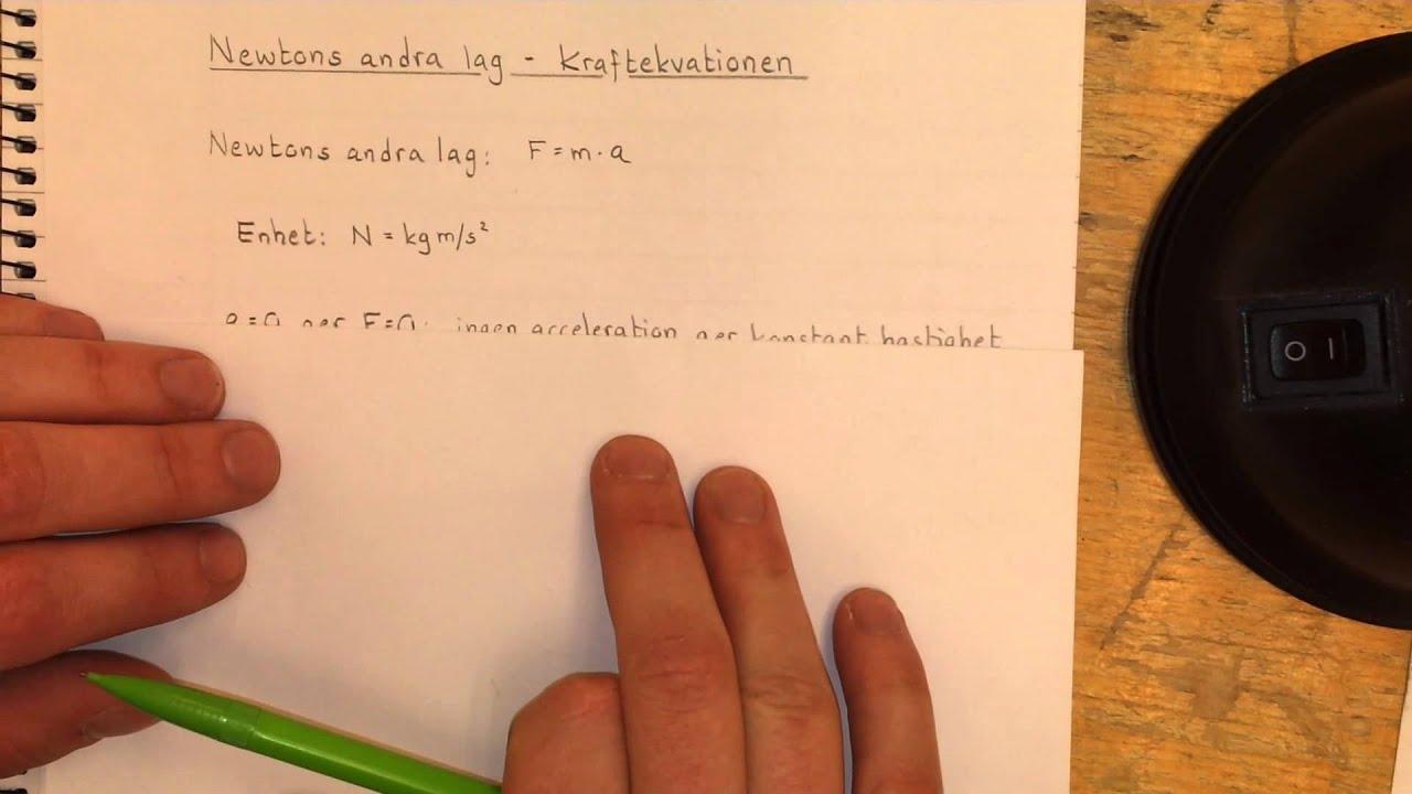 Fysik 1 Newtons andra lag - Kraftekvationen