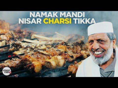 Namak Mandi Peshawar | Nisar Charsi Tikka And Karhai | Pakistani Street Food